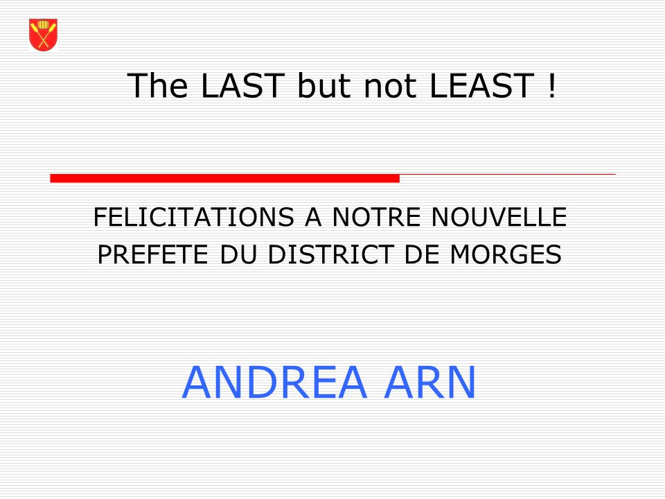 ANDREA ARN The LAST but not LEAST ! FELICITATIONS A NOTRE NOUVELLE