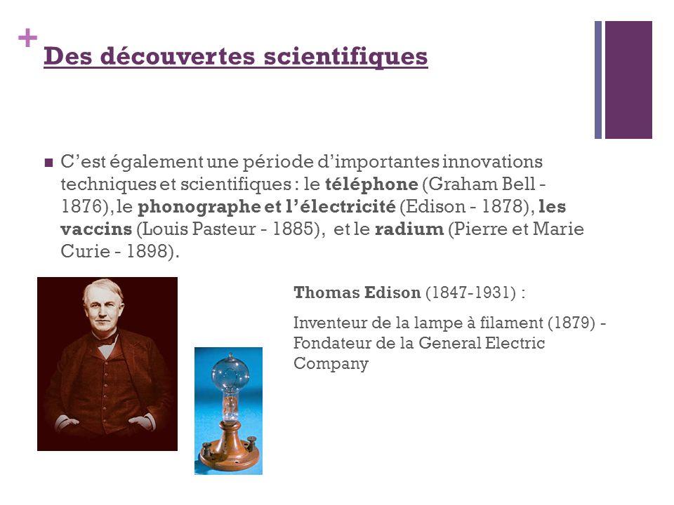 Des découvertes scientifiques