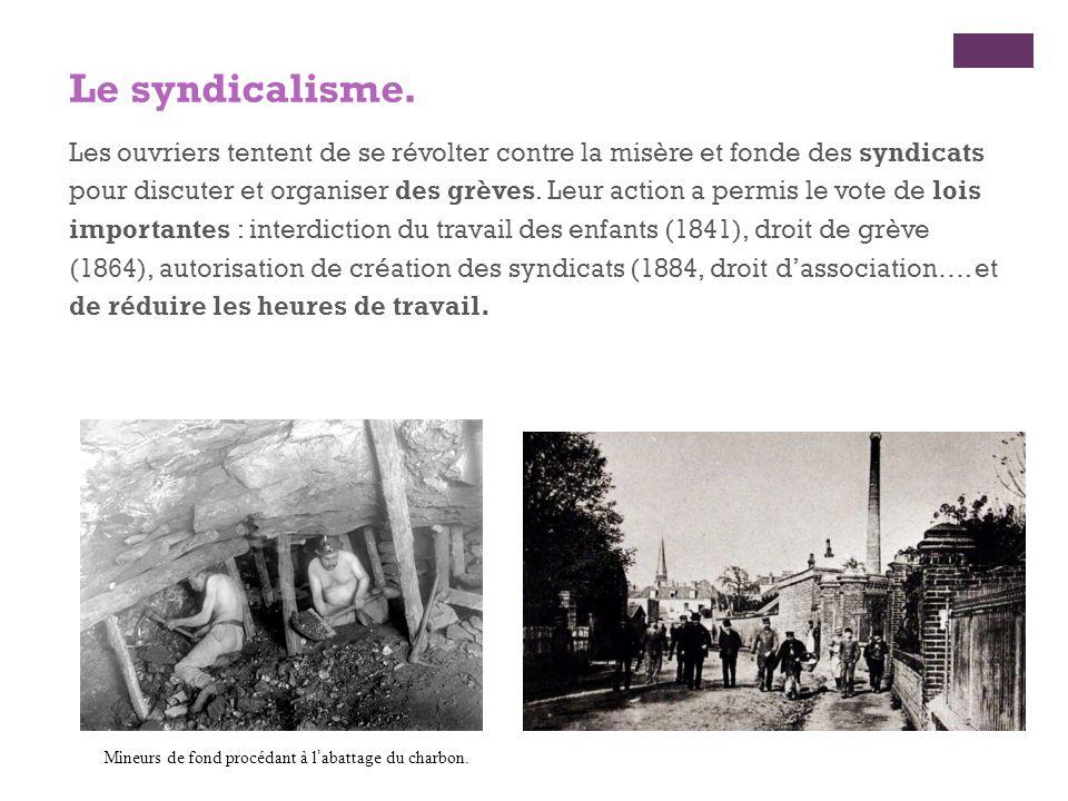 Le syndicalisme.