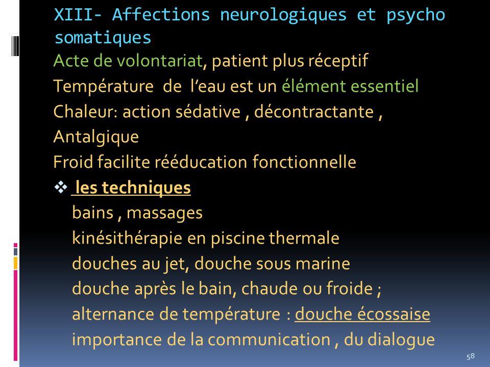 XIII- Affections neurologiques et psycho somatiques