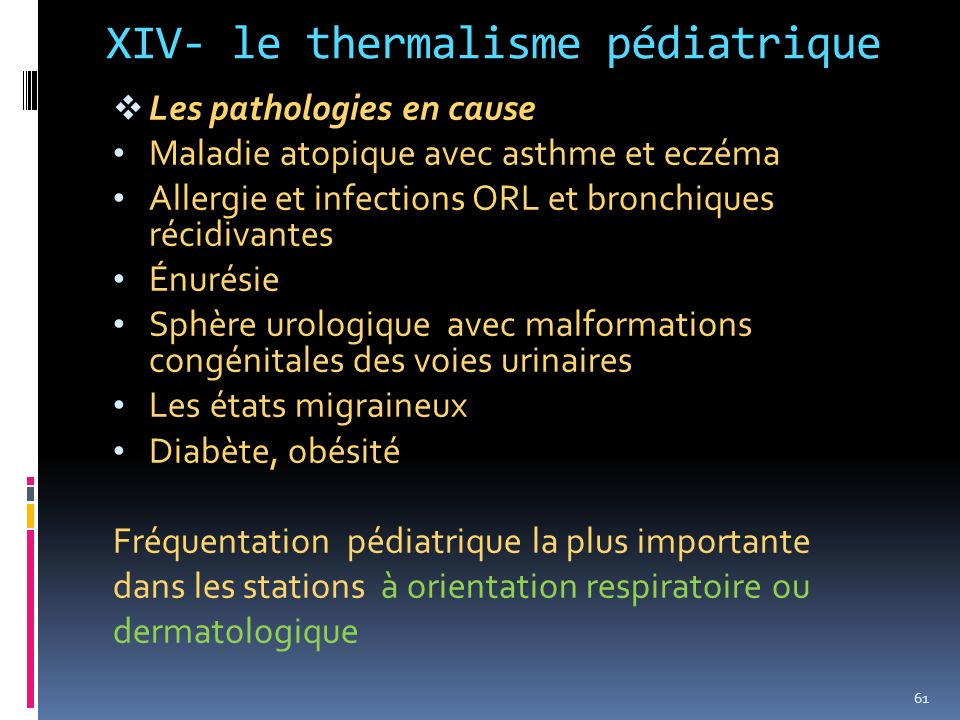 XIV- le thermalisme pédiatrique