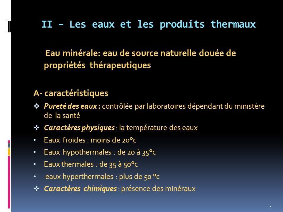 II – Les eaux et les produits thermaux