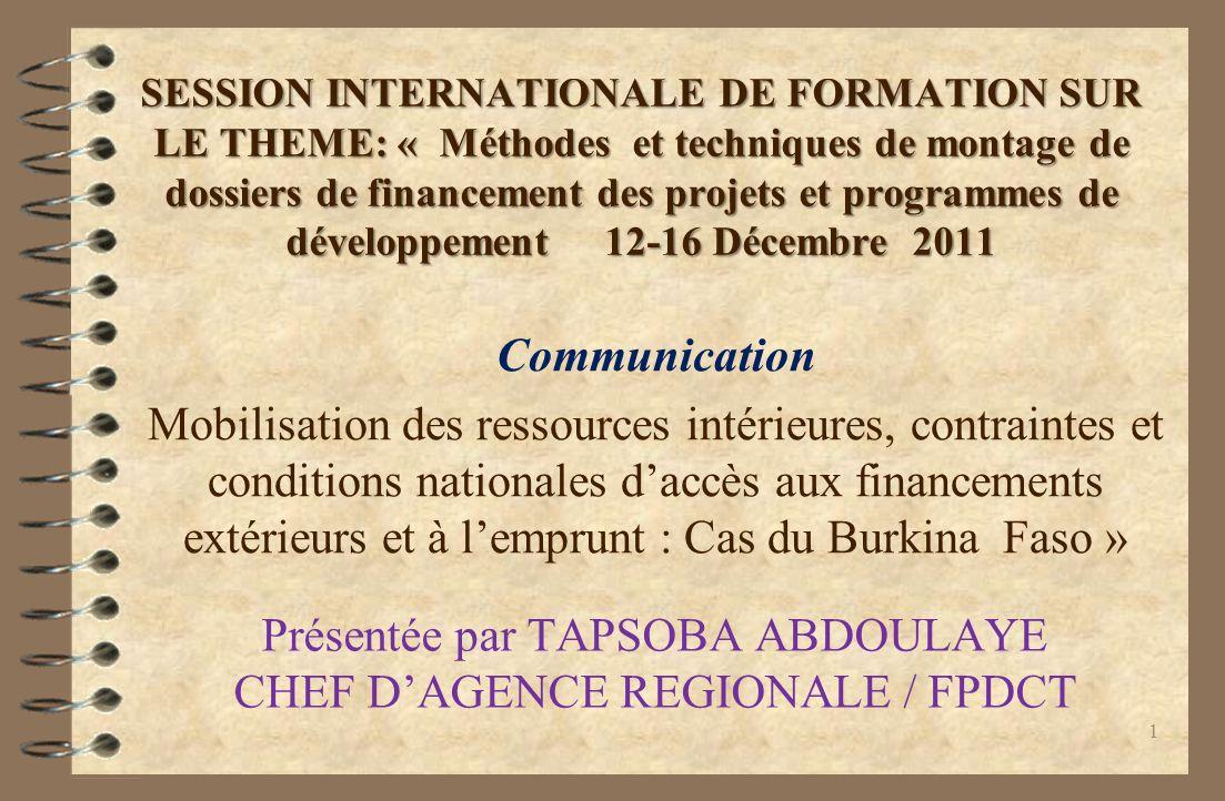 Présentée par TAPSOBA ABDOULAYE CHEF D'AGENCE REGIONALE / FPDCT
