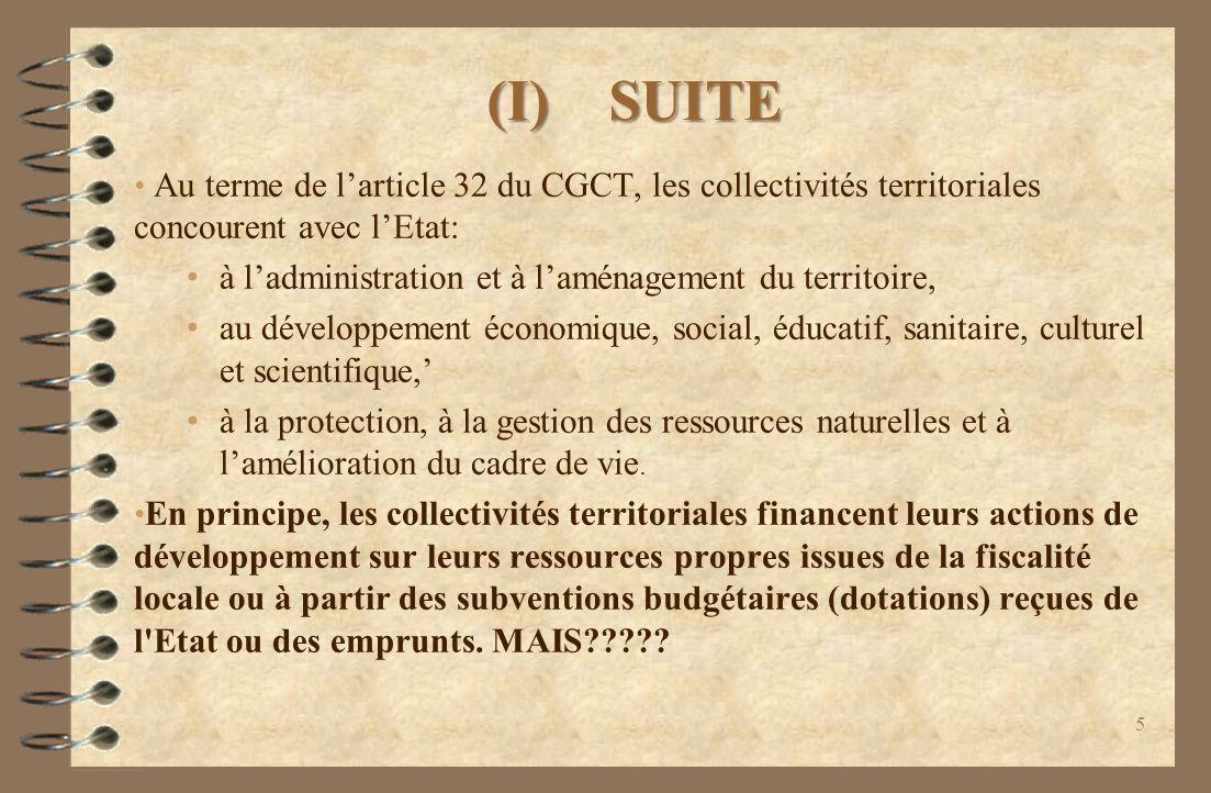 (I) SUITE Au terme de l'article 32 du CGCT, les collectivités territoriales concourent avec l'Etat: