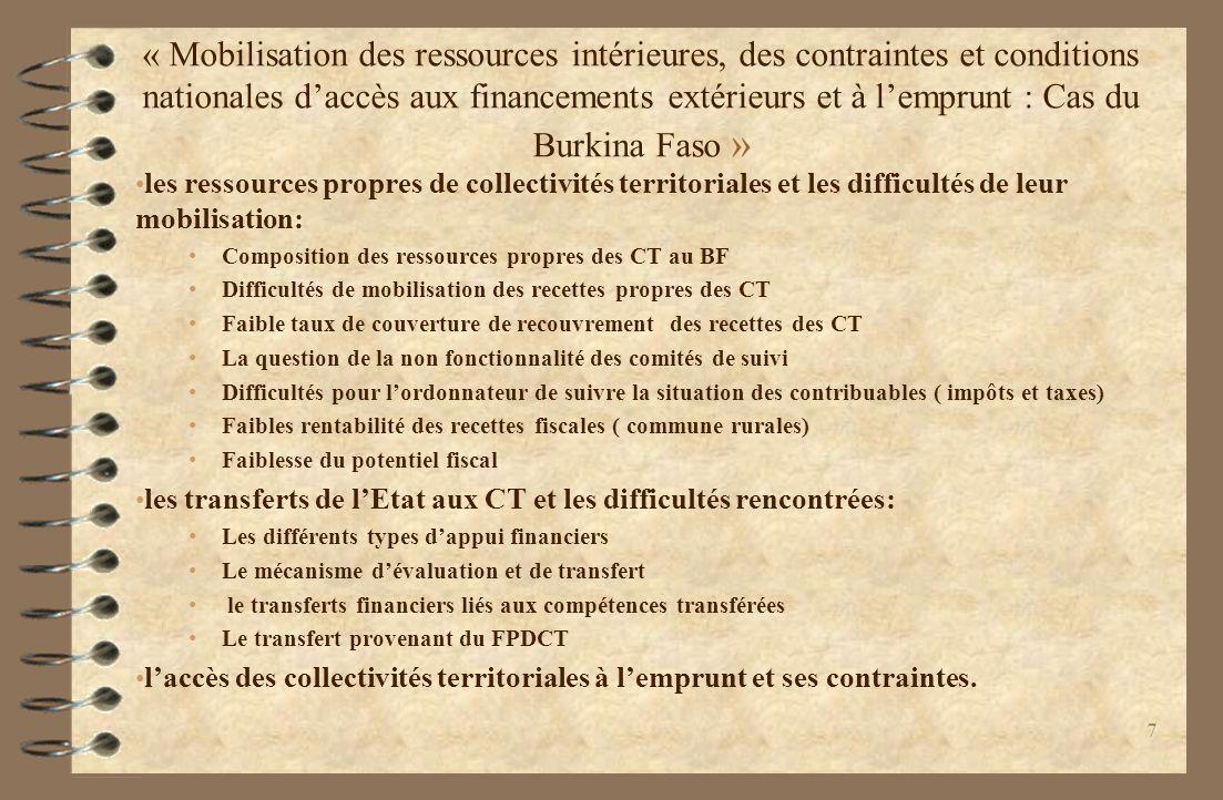 « Mobilisation des ressources intérieures, des contraintes et conditions nationales d'accès aux financements extérieurs et à l'emprunt : Cas du Burkina Faso »
