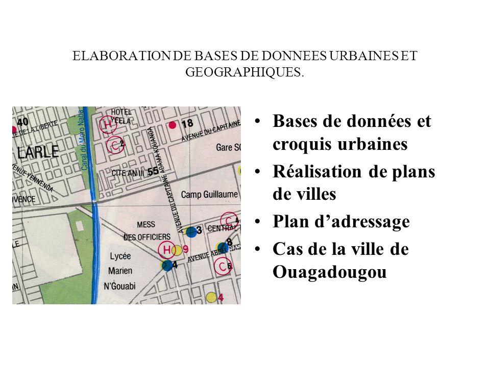 ELABORATION DE BASES DE DONNEES URBAINES ET GEOGRAPHIQUES.