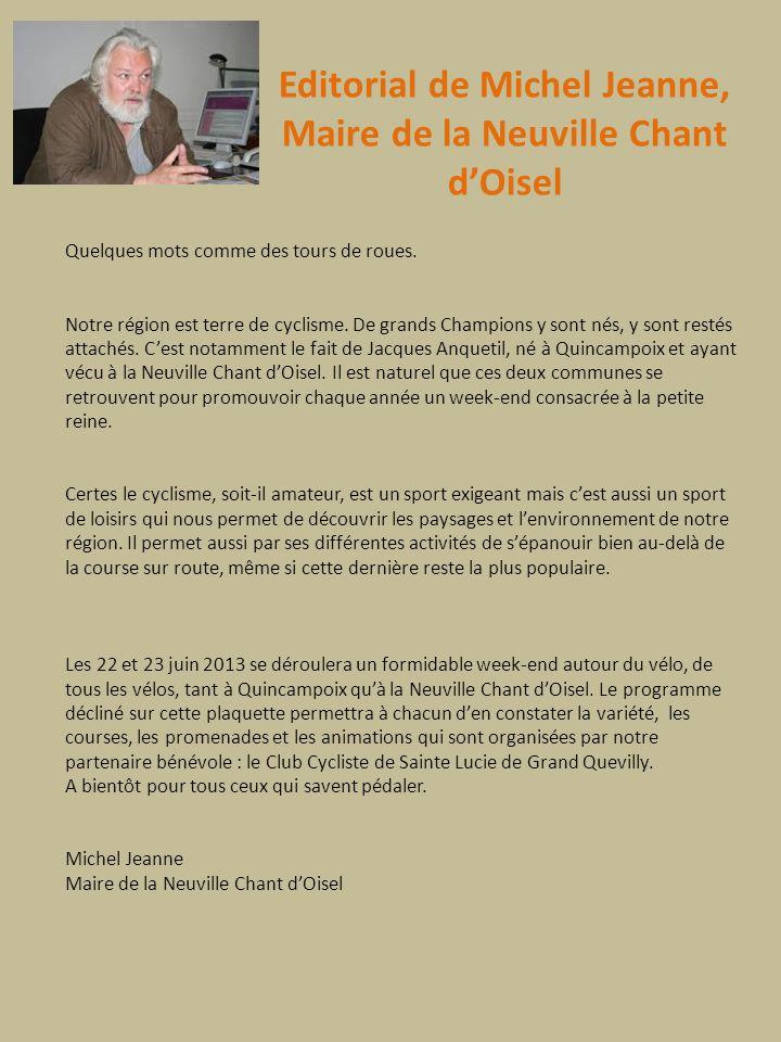 Editorial de Michel Jeanne, Maire de la Neuville Chant d'Oisel