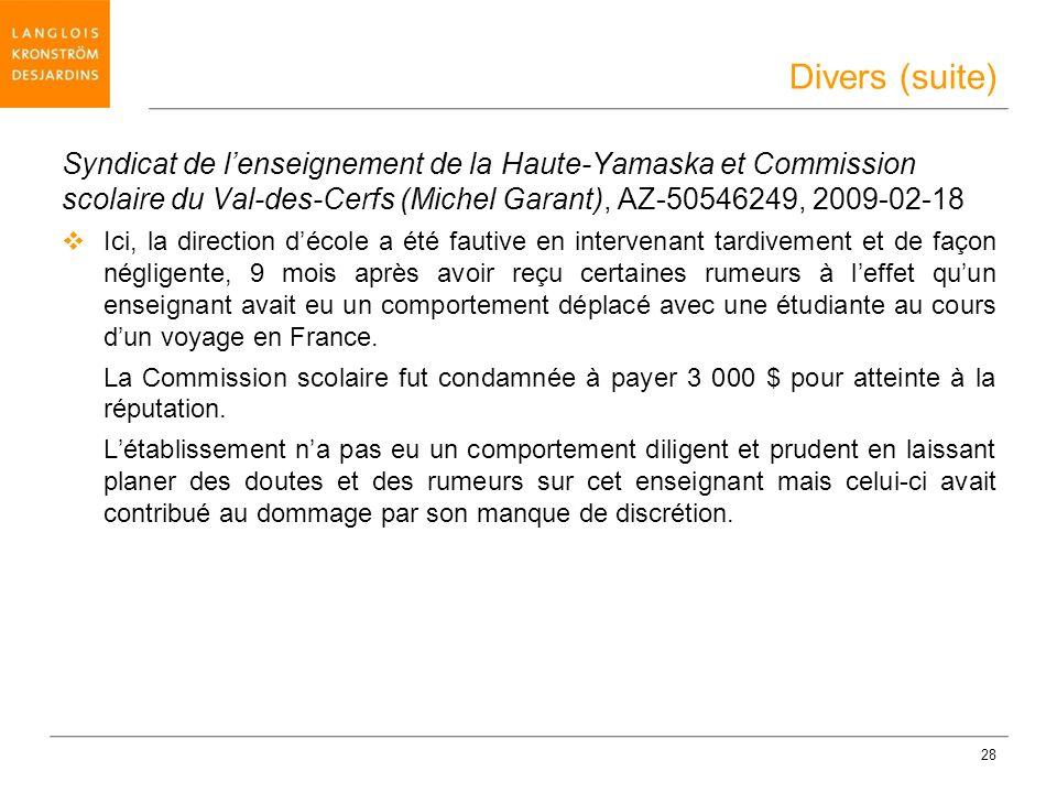 Divers (suite) Syndicat de l'enseignement de la Haute-Yamaska et Commission scolaire du Val-des-Cerfs (Michel Garant), AZ-50546249, 2009-02-18.