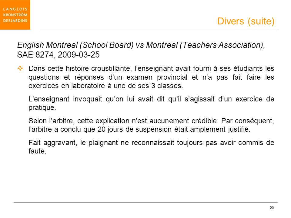 Divers (suite) English Montreal (School Board) vs Montreal (Teachers Association), SAE 8274, 2009-03-25.