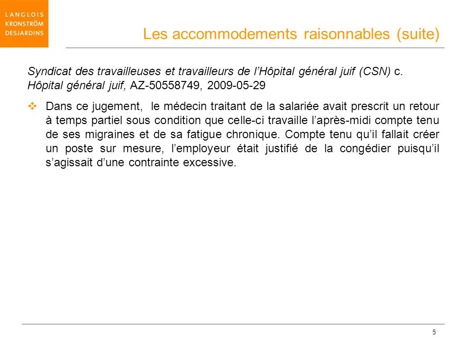 Les accommodements raisonnables (suite)