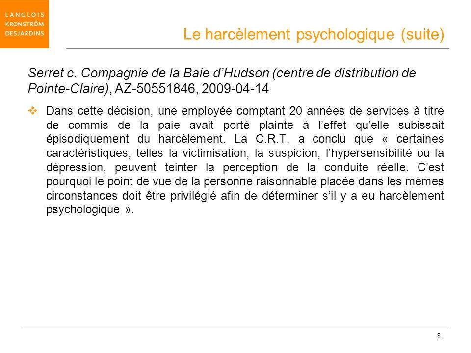 Le harcèlement psychologique (suite)