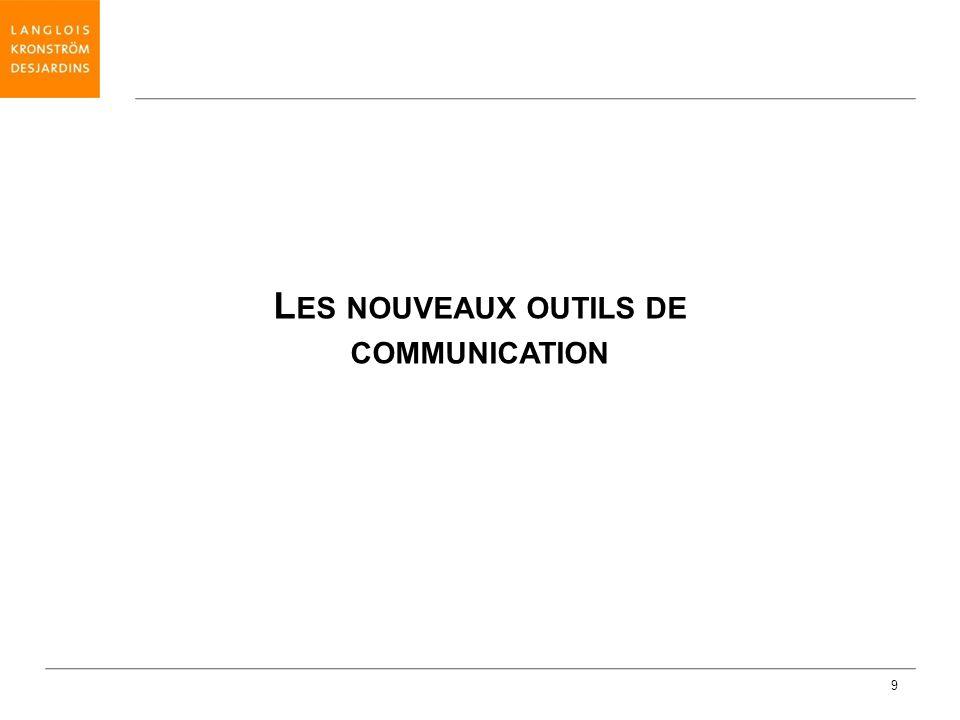 Les nouveaux outils de communication