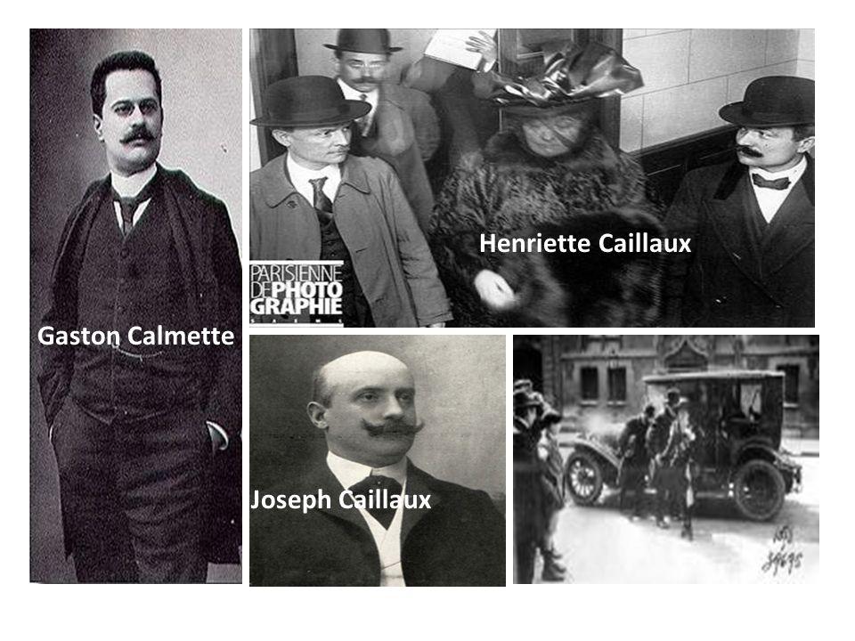 Henriette Caillaux Gaston Calmette Joseph Caillaux