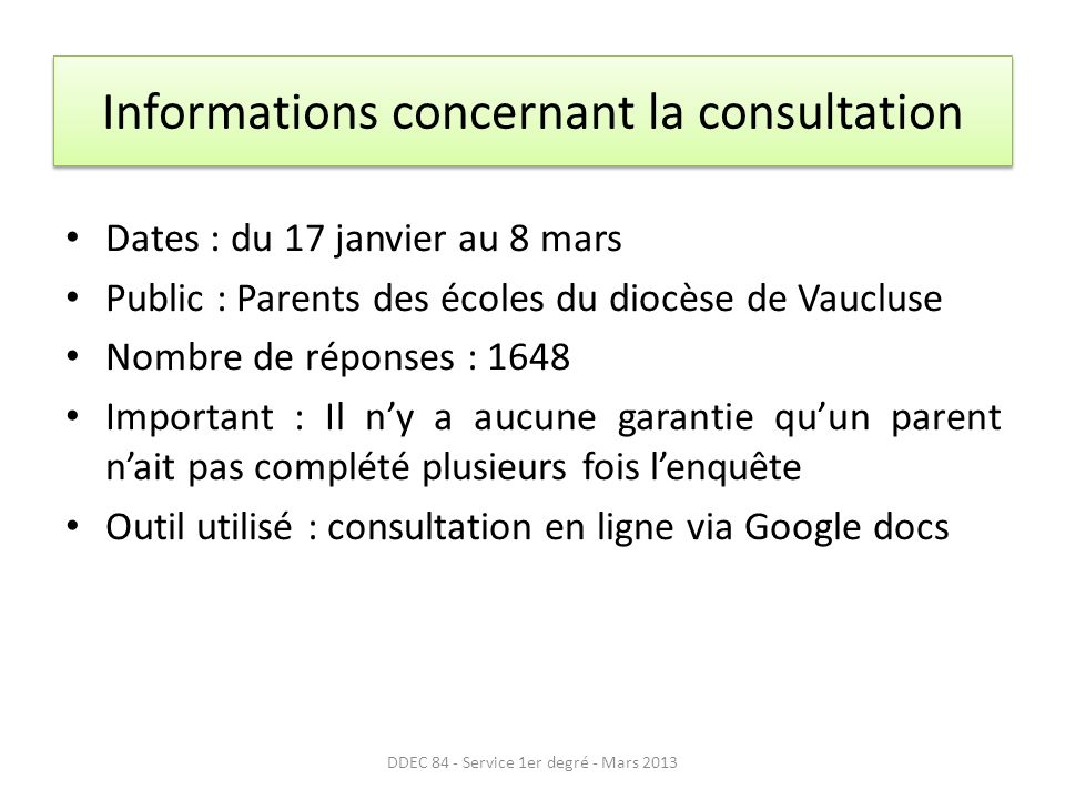 Informations concernant la consultation