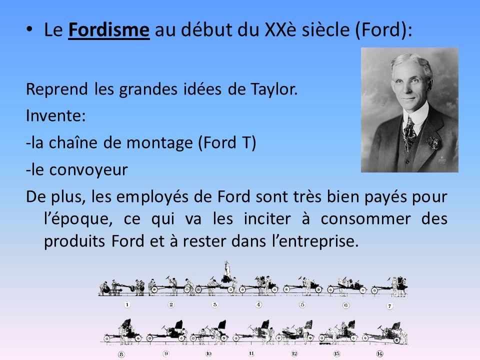 Le Fordisme au début du XXè siècle (Ford):
