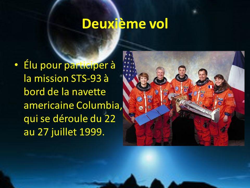 Deuxième vol Élu pour participer à la mission STS-93 à bord de la navette americaine Columbia, qui se déroule du 22 au 27 juillet 1999.