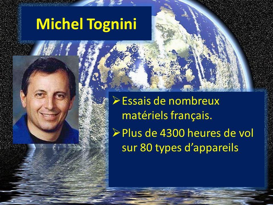 Michel Tognini Essais de nombreux matériels français.