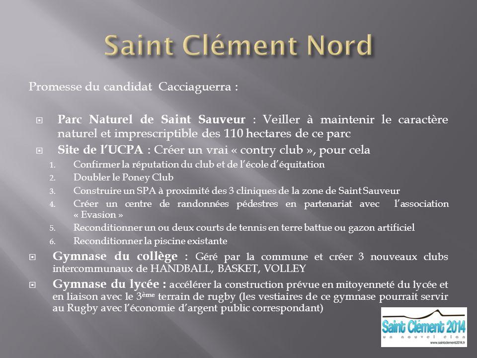 Saint Clément Nord Promesse du candidat Cacciaguerra :