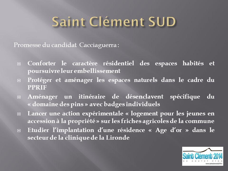 Saint Clément SUD Promesse du candidat Cacciaguerra :
