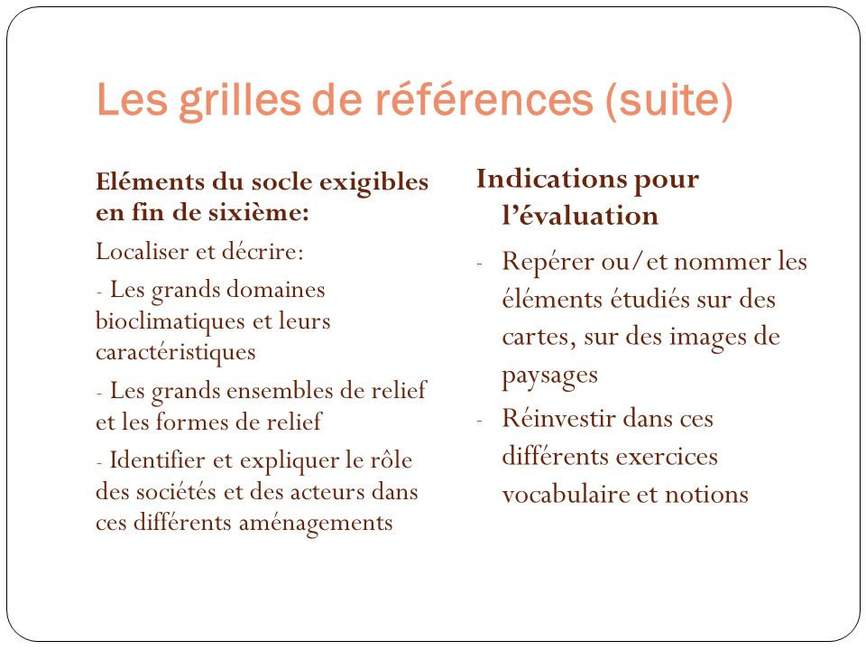 Les grilles de références (suite)