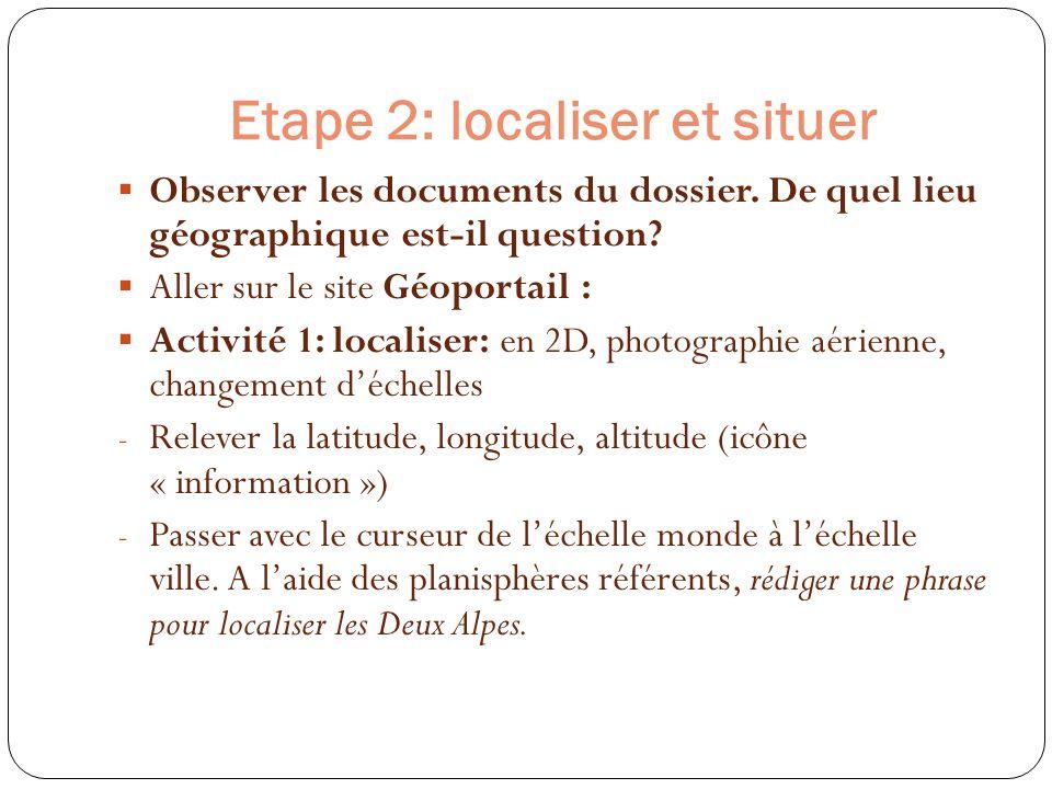 Etape 2: localiser et situer