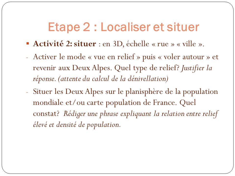 Etape 2 : Localiser et situer
