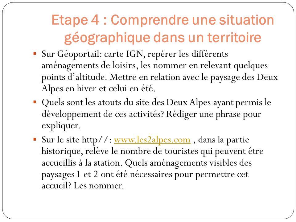 Etape 4 : Comprendre une situation géographique dans un territoire
