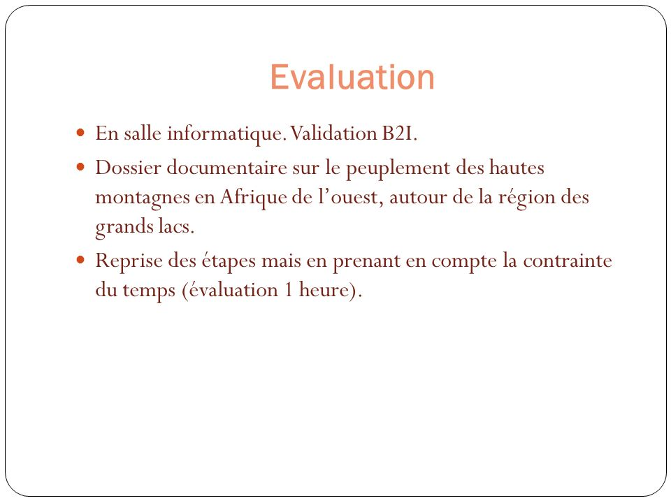 Evaluation En salle informatique. Validation B2I.