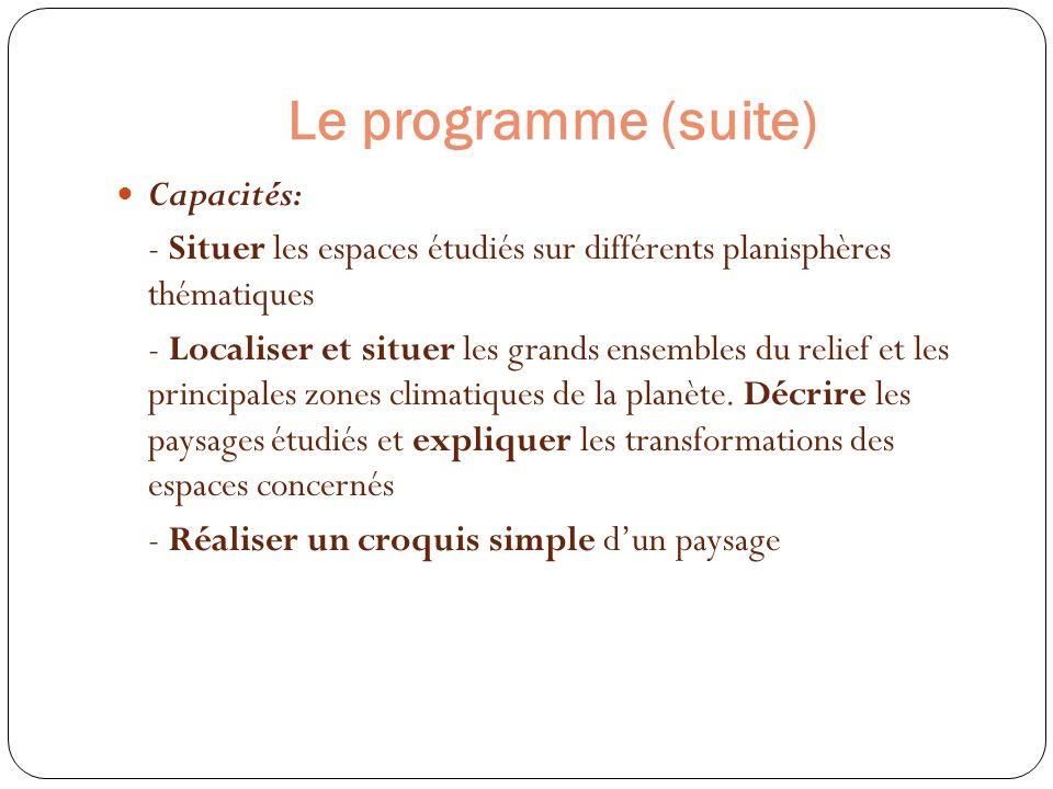 Le programme (suite) Capacités: