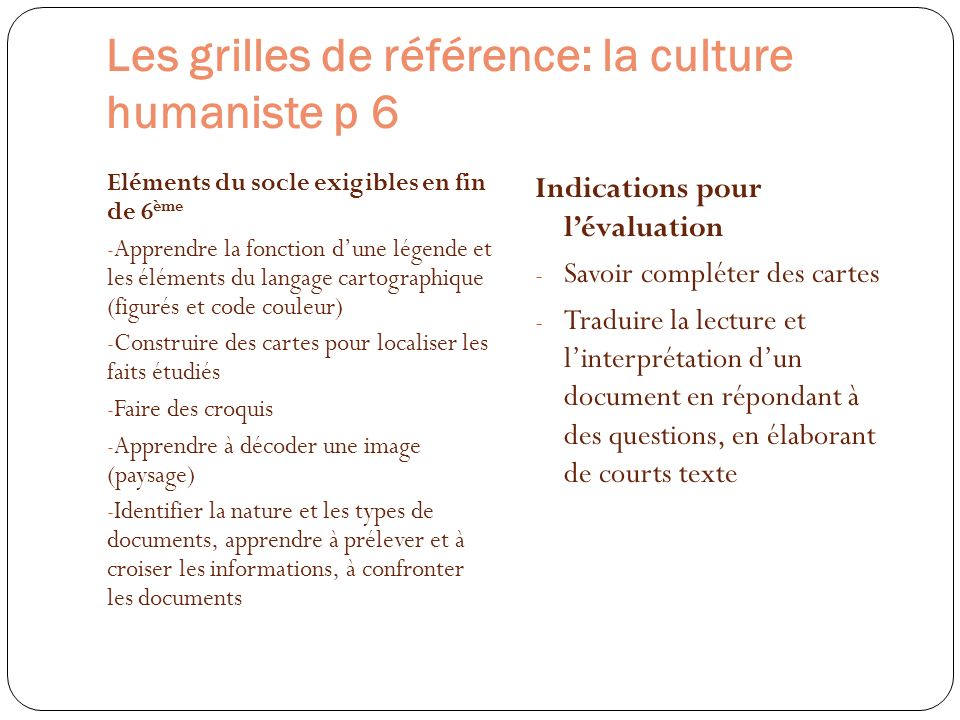 Les grilles de référence: la culture humaniste p 6