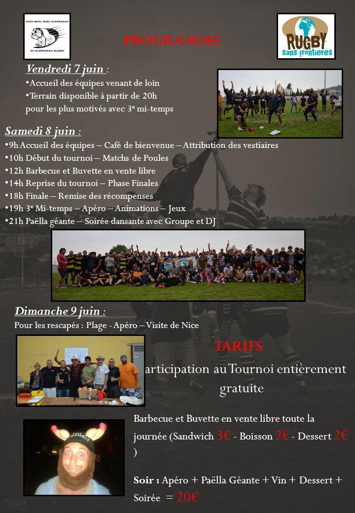 Participation au Tournoi entièrement gratuite