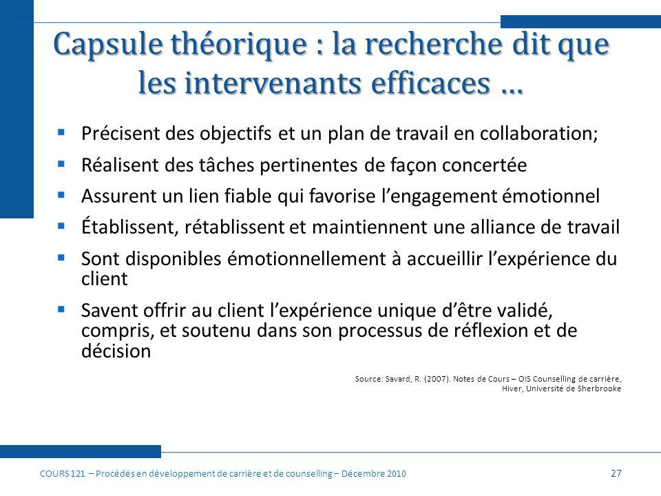 Capsule théorique : la recherche dit que les intervenants efficaces …