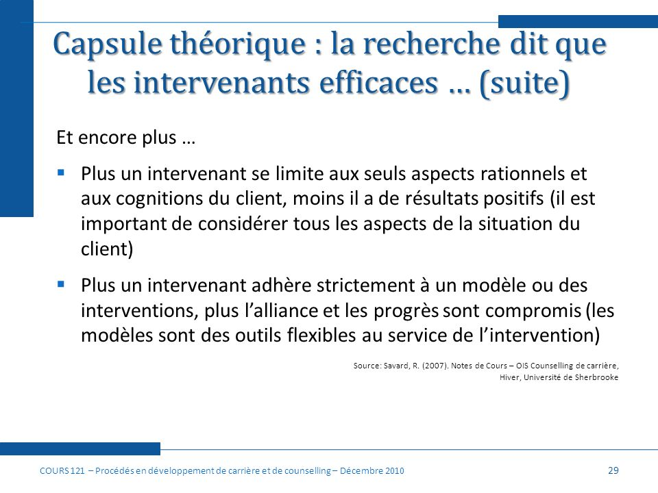 Capsule théorique : la recherche dit que les intervenants efficaces … (suite)