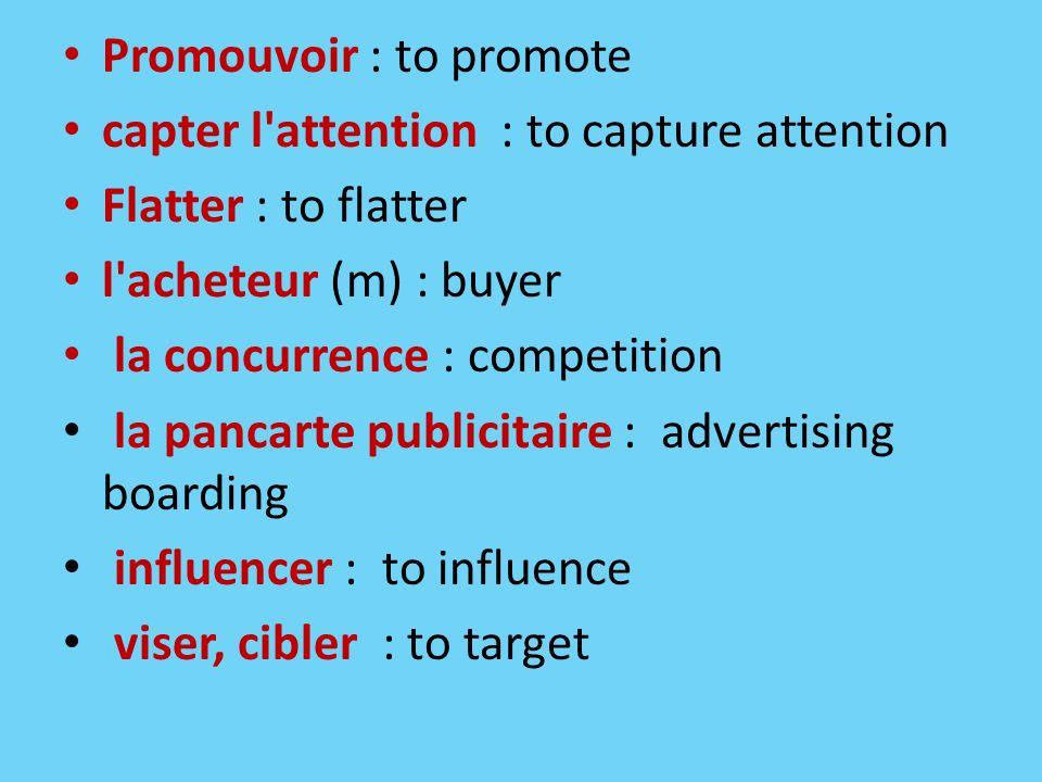 Promouvoir : to promote