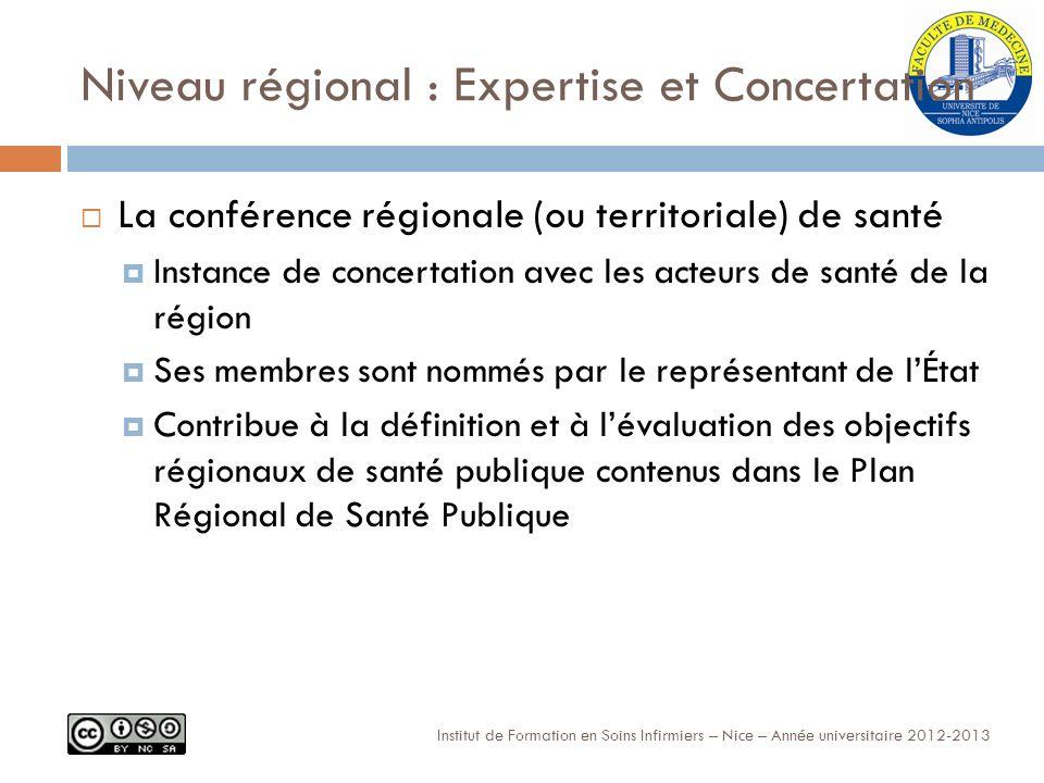 Niveau régional : Expertise et Concertation