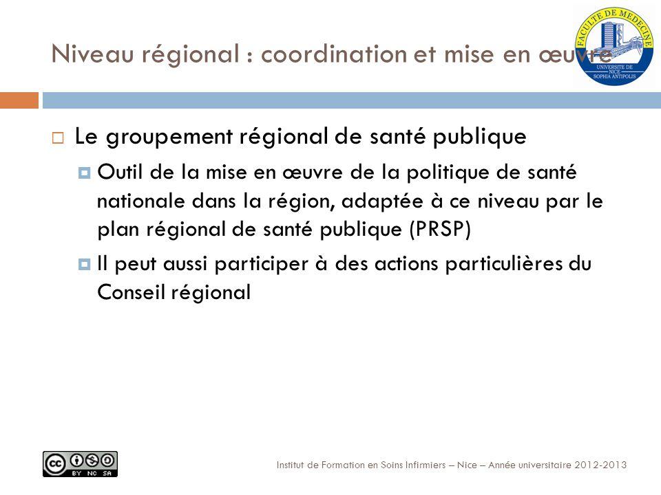 Niveau régional : coordination et mise en œuvre