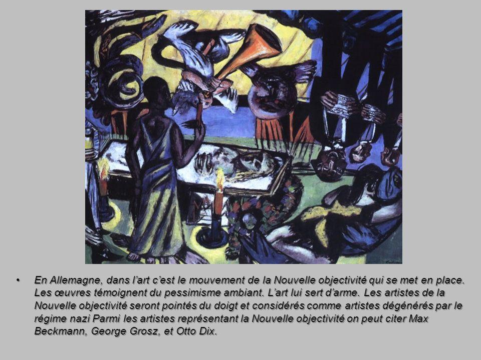 En Allemagne, dans l'art c'est le mouvement de la Nouvelle objectivité qui se met en place.