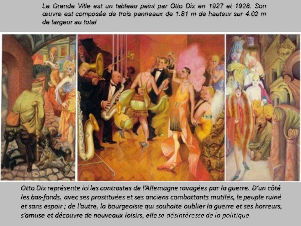 La Grande Ville est un tableau peint par Otto Dix en 1927 et 1928