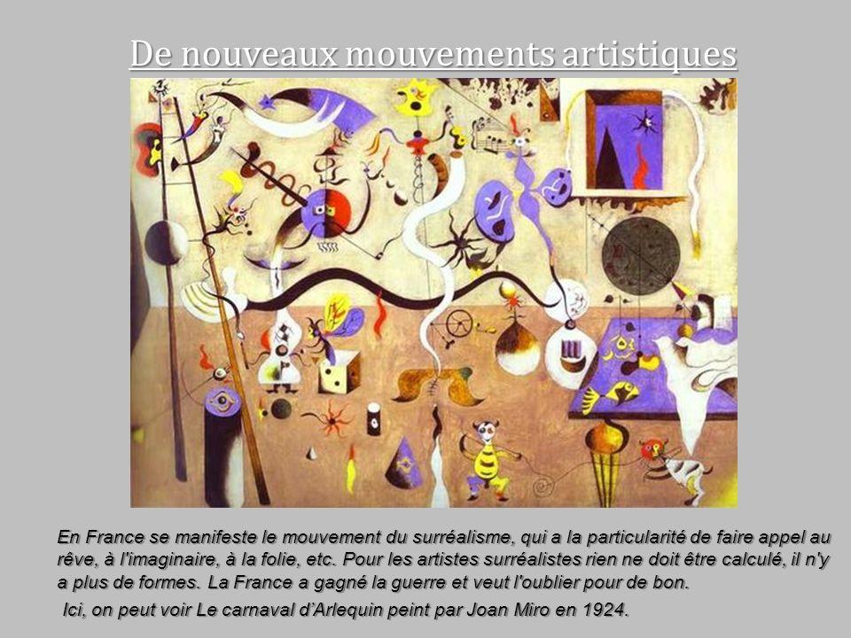 De nouveaux mouvements artistiques