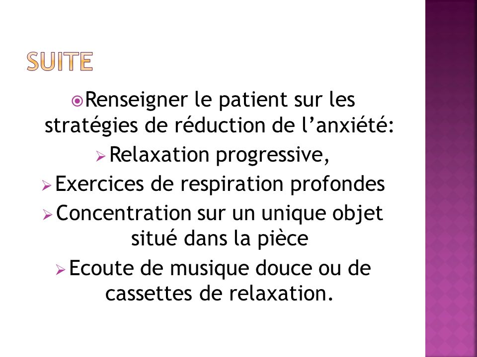 Suite Renseigner le patient sur les stratégies de réduction de l'anxiété: Relaxation progressive,