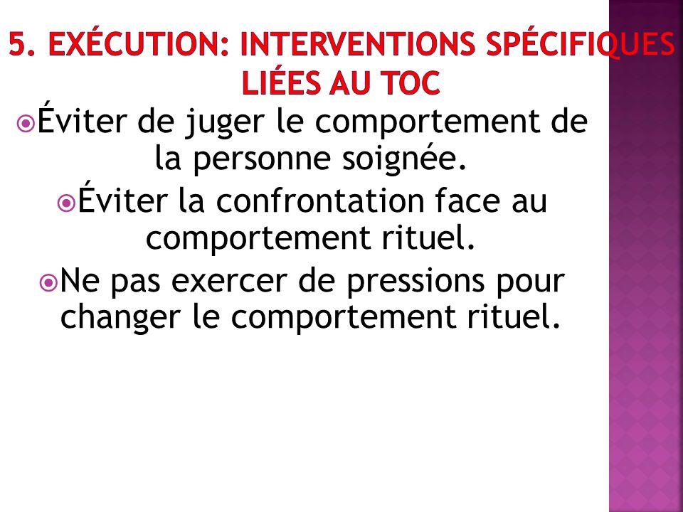 5. exécution: interventions spécifiques liées au TOC
