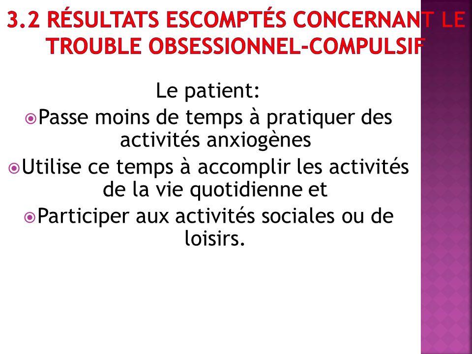 3.2 Résultats escomptés concernant le trouble obsessionnel-compulsif