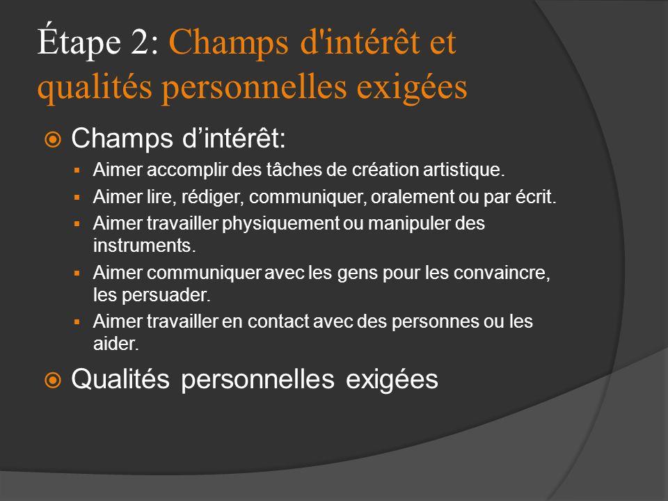 Étape 2: Champs d intérêt et qualités personnelles exigées