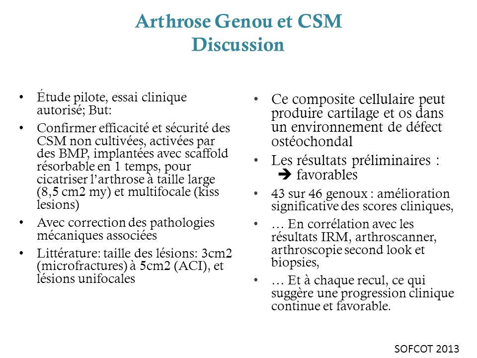 Arthrose Genou et CSM Discussion