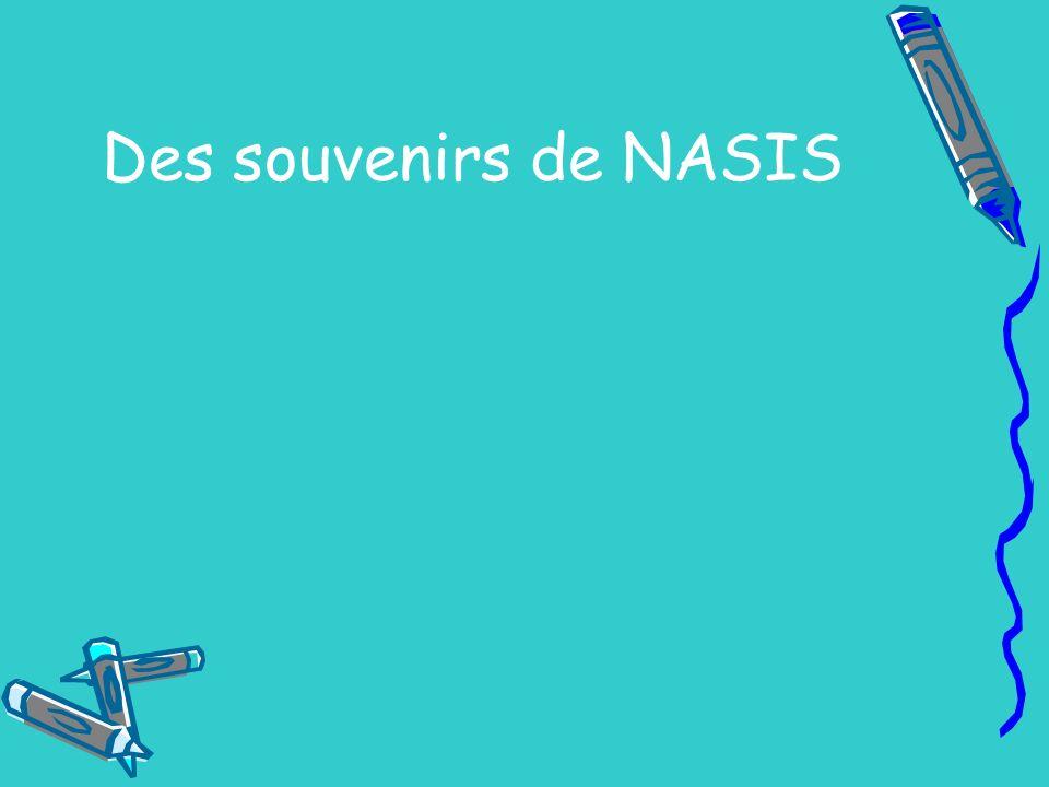 Des souvenirs de NASIS