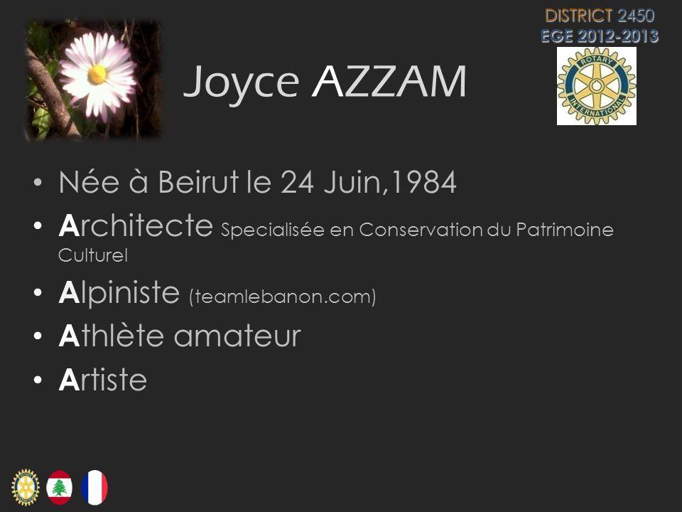 Joyce AZZAM Née à Beirut le 24 Juin,1984