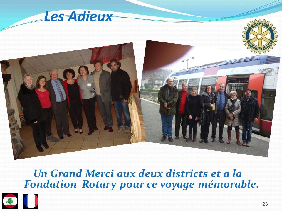 Les Adieux Un Grand Merci aux deux districts et a la Fondation Rotary pour ce voyage mémorable. 23