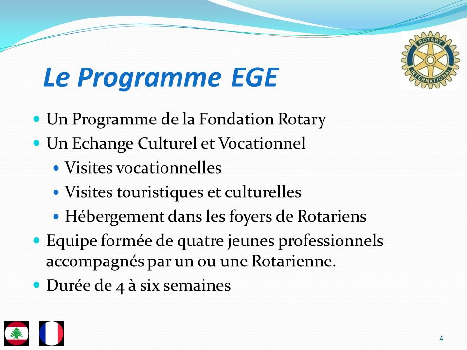 Le Programme EGE Un Programme de la Fondation Rotary