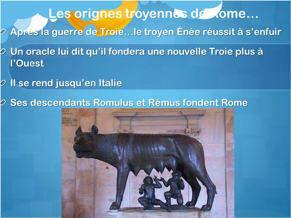 Les orignes troyennes de Rome…
