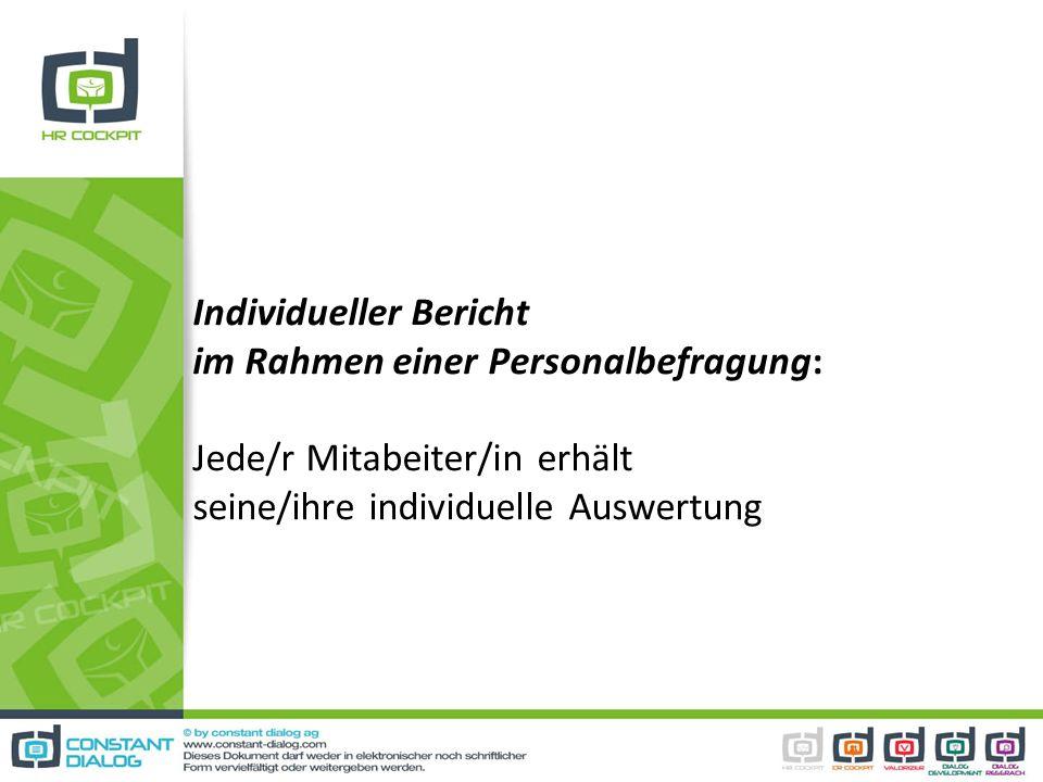 Individueller Bericht im Rahmen einer Personalbefragung: Jede/r Mitabeiter/in erhält seine/ihre individuelle Auswertung